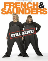 French and Saunders Still Alive